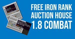 Free Iron Rank, Auction House, 1.8 Combat & More